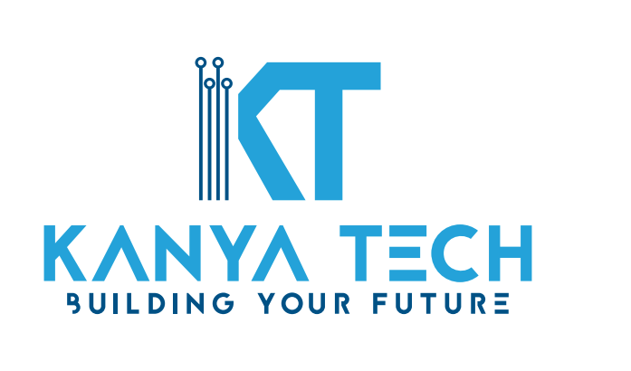 Kanya Technologies  - Building Your  Future